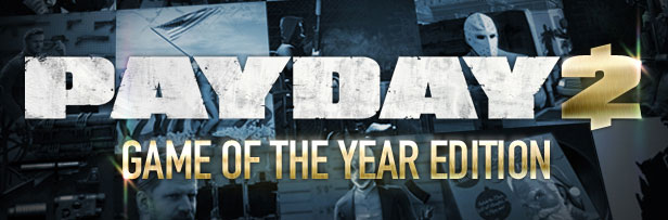 PAYDAY 2: GOTY Bundle