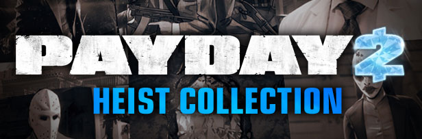 PAYDAY 2: Heist Bundle