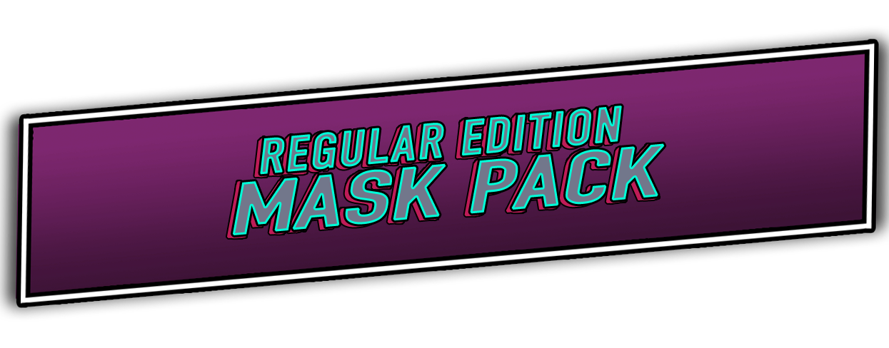 Regular Edition Mask Pack