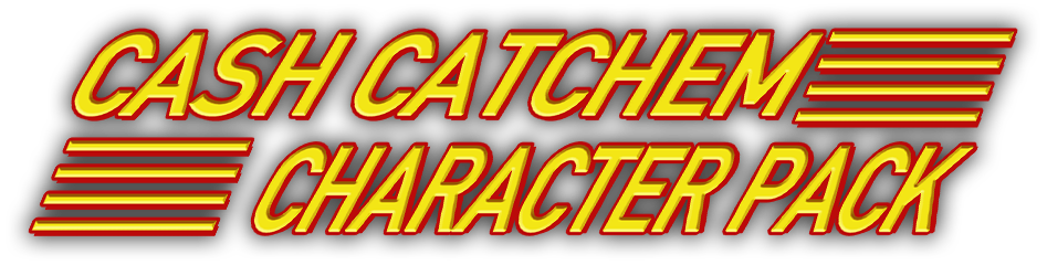 Cash Catchem Character Pack