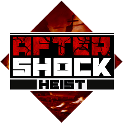 AfterShock Heist