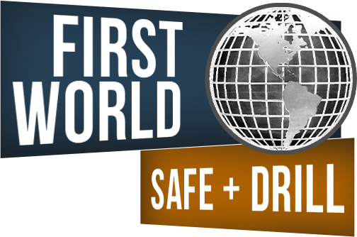 First World Safe and Drill