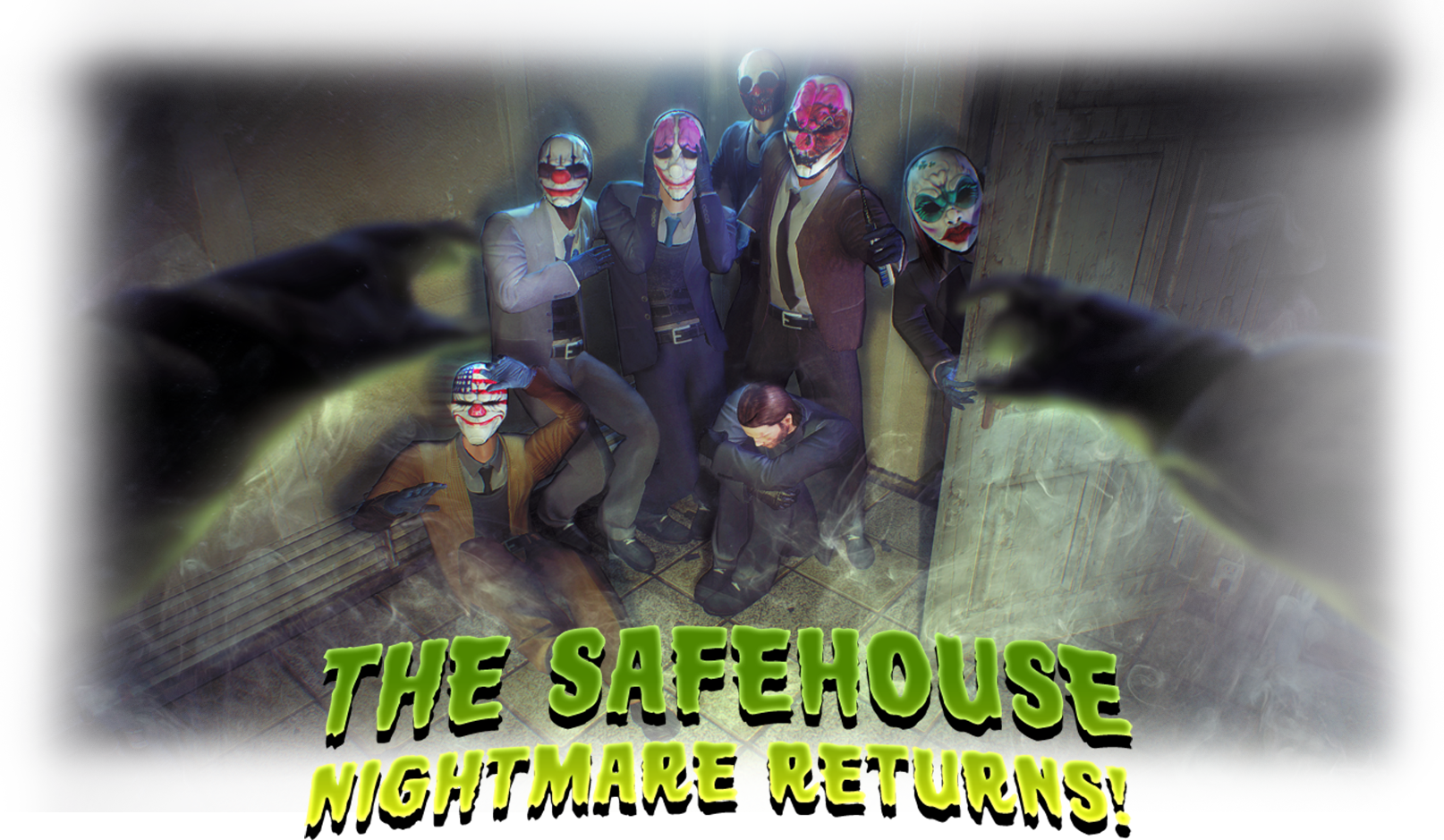 The Safehouse Nightmare Return