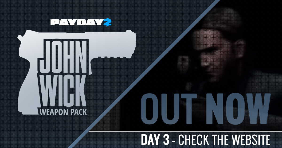 PAYDAY 2: John Wick Weapon Pack DLC - OVERKILL Software