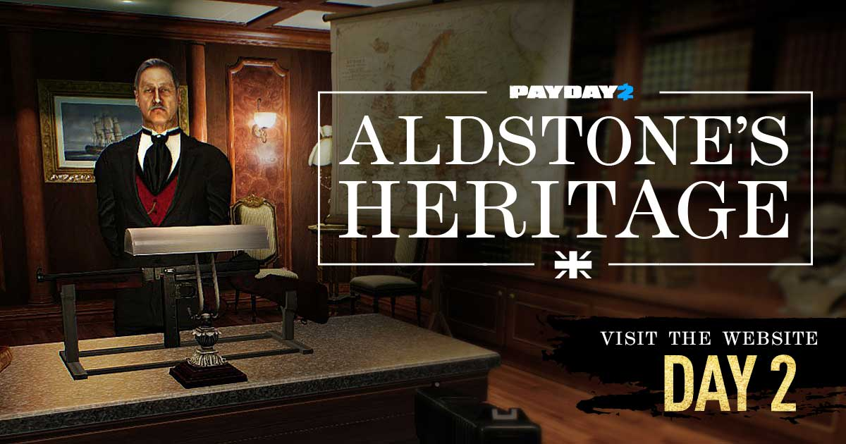 PAYDAY 2: Aldstone's Heritage Day 2 - OVERKILL Software