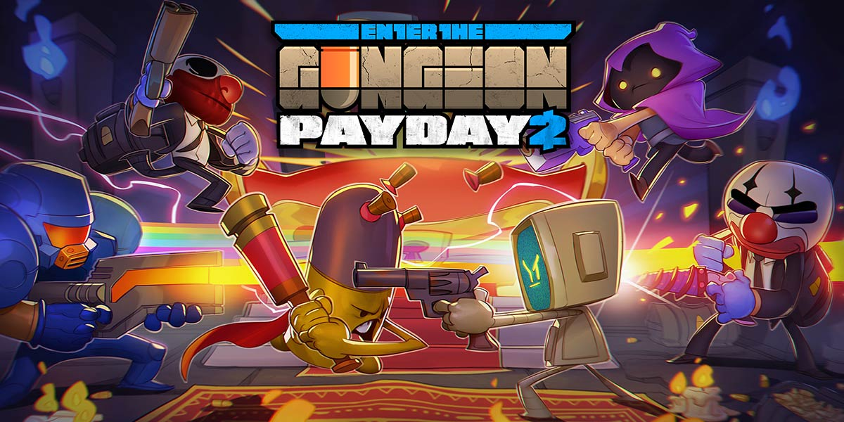 Enter The Payday 2 Gungeon Overkill Software